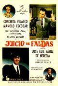 Another movie Juicio de faldas of the director Jose Luis Saenz de Heredia.