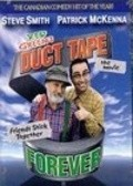 Duct Tape Forever with Wayne Robson.