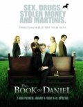 Another movie The Book of Daniel of the director Perry Lang.