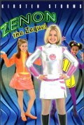 Another movie Zenon: The Zequel of the director Manny Coto.