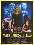 Another movie Marchands de filles of the director Maurice Cloche.